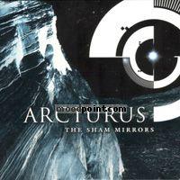Arcturus - The Sham Mirrors Album