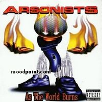 Arsonists - As the World Burns Album