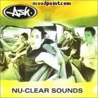 Ash - Nu-Clear Sounds Album