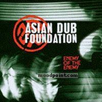 ASIAN DUB FOUNDATION - Enemy Of The Enemy Album