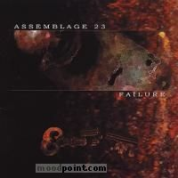 Assemblage 23 - Failure Album