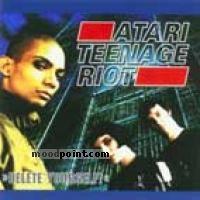 Atari Teenage Riot - Delete Yourself Album