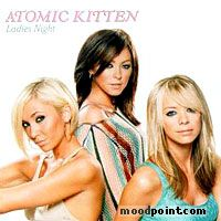 Atomic Kitten - Ladies Night Album