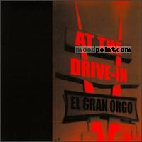 At The Drive In - El Gran Orgo Album