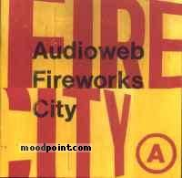 Audioweb - Fireworks City Album