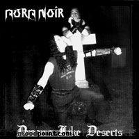 Aura Noir - Dreams Like Deserts Album