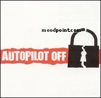 Autopilot Off - Autopilot Off Album