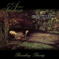 Avec Tristesse - Ravishing Beauty Album