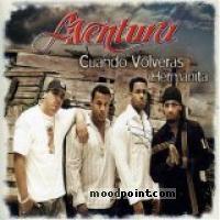 Aventura - Cuando Volveras - Hermanita Album