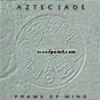Aztec Jade - Frame of Mind Album