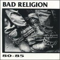 Bad Religion - 80-85 Album