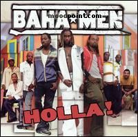 Baha Men - Holla! Album