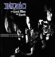 Balzac - The Last Men On Earth Album