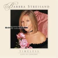 Barbra Streisand - Timeless - Live In Concert (Cd1) Album