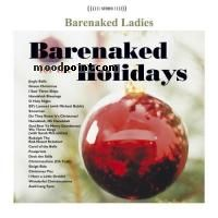 Barenaked Ladies - Barenaked for the Holidays Album