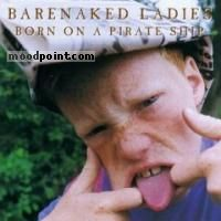 Barenaked Ladies - Born On A Pirate Ship Album