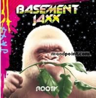 Basement Jaxx - Rooty Album