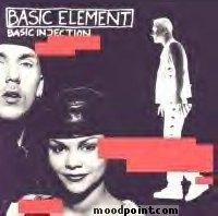 Basic Element - Basic Injection Album