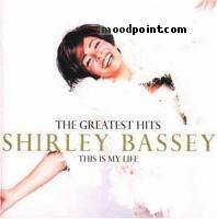 Bassey Shirley - Shirley Bassey - The Greatest Hits: This Is My Life Album