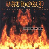 Bathory - Destroyer Of Worlds Album