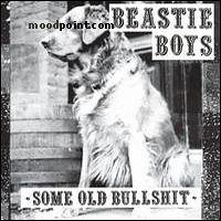 Beastie Boys - Some Old Bullshit Album