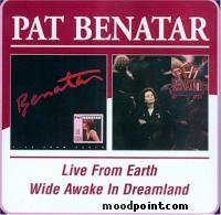 Benatar Pat - Wide Awake In Dreamland Album