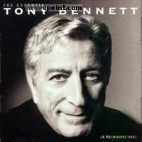 Bennett Tony - The Essential Tony Bennett: A Retrospective Album