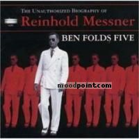 Ben Folds Five - The Unauthorized Biography Of Reinhold Messner Album