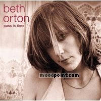 Beth Orton - Pass in Time: The Definitive Collection Album