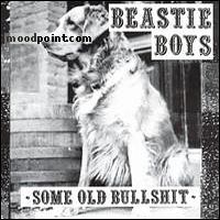 Boys Beastie - Some Old Bullshit Album