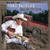 Brad Paisley - Mud On The Tires Album