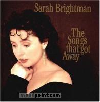 Brightman Sarah - The Songs That Got Away Album