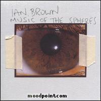 Brown Ian - Music Of The Spheres Album