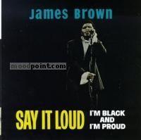 Brown James - Say It Loud: I