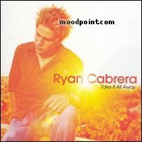 Cabrera Ryan - Take It All Away Album