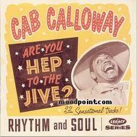 Cab Calloway - Are You Hep to the Jive? Album