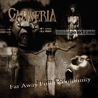Cadaveria - Far Away From Conformity Album