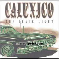 Calexico - The Black Light Album