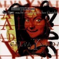 Calva Y Nada - Das Bose Macht Ein Freundliches Gesicht Album