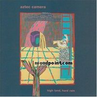 Camera Aztec - High Land, Hard Rain Album