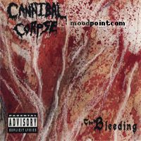 Cannibal Corpse - The Bleeding Album