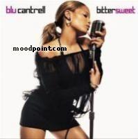 Cantrell Blu - Bitter Sweet Album