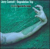 Cantrell Jerry - Degradation Trip Album