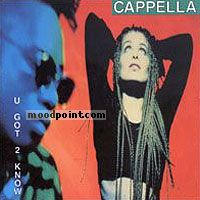 Cappella - U Got 2 Know Album