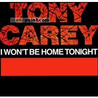 Carey Tony - I Won`t Be Home Tonight Album