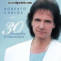 Carlos Roberto - 30 Grandes Canciones Album