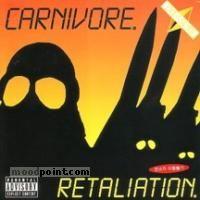 Carnivore - Retaliation Album