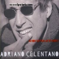 Celentano Adriano - Io Non So Parlar D