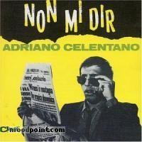 Celentano Adriano - Non Mi Dir Album