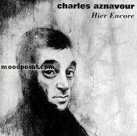 Charles Aznavour - Hier Encore Album